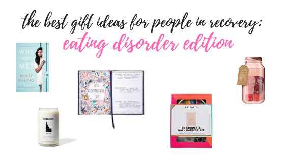 The Best Gift Ideas for People in Eating DisorderRecovery